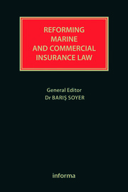 Reforming Marine and Commercial Insurance Law - 1st Edition book cover