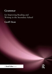 Grammar for Improving Writing and Reading in Secondary School - 1st Edition book cover