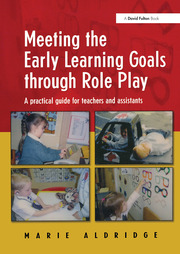 Meeting the Early Learning Goals Through Role Play - 1st Edition book cover