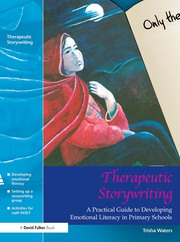 Therapeutic Storywriting - 1st Edition book cover