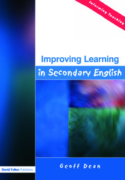 Improving Learning in Secondary English - 1st Edition book cover