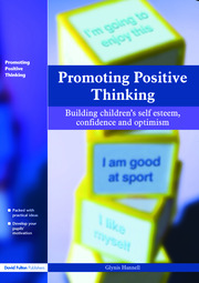 Promoting Positive Thinking - 1st Edition book cover