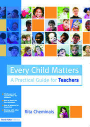Every Child Matters - 1st Edition book cover
