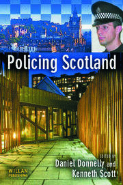 Policing Scotland - 1st Edition book cover