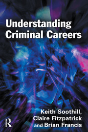 Understanding Criminal Careers - 1st Edition book cover