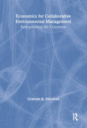 Economics for Collaborative Environmental Management - 1st Edition book cover