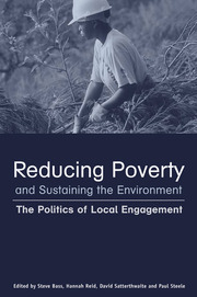 Reducing Poverty and Sustaining the Environment - 1st Edition book cover