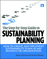 The Step-by-Step Guide to Sustainability Planning - 1st Edition book cover