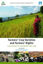 Farmers' Crop Varieties and Farmers' Rights - 1st Edition book cover