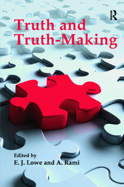 Truth and Truth-making - 1st Edition book cover