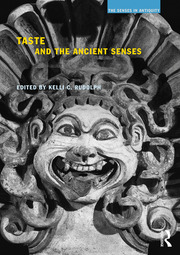 Taste and the Ancient Senses - 1st Edition book cover