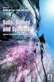 Soils Stones and Symbols Cultural Perceptions of the Mineral World - 1st Edition book cover