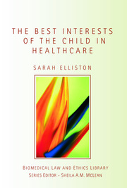 The Best Interests of the Child in Healthcare - 1st Edition book cover