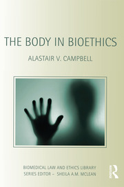 The Body in Bioethics - 1st Edition book cover