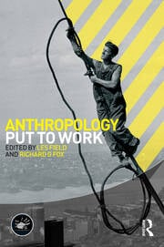 Anthropology Put to Work - 1st Edition book cover
