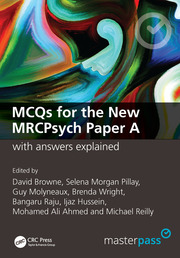 MCQs for the New MRCPsych Paper A with Answers Explained - 1st Edition book cover