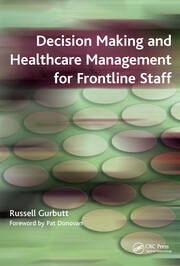 Decision Making and Healthcare Management for Frontline Staff - 1st Edition book cover