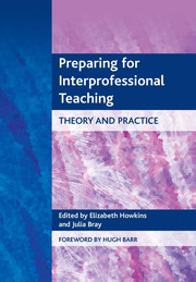Preparing for Interprofessional Teaching - 1st Edition book cover