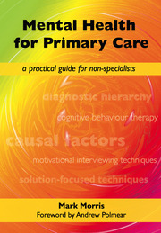 Mental Health for Primary Care: A Practical Guide for Non-Specialists