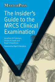 The Insider's Guide to the MRCS Clinical Examination - 1st Edition book cover