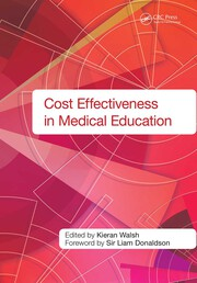 Cost Effectiveness in Medical Education - 1st Edition book cover