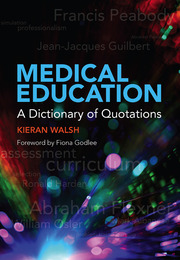 Medical Education: A Dictionary of Quotations