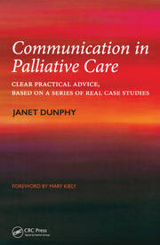 Communication in Palliative Care: Clear Practical Advice, Based on a Series of Real Case Studies