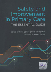 Safety and Improvement in Primary Care: The Essential Guide