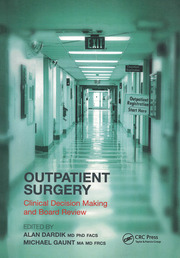Outpatient Surgery : Clinical Decision Making and Board Review - 1st Edition book cover