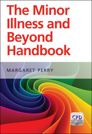 Minor Illness and Beyond: A Handbook for Nurses in General Practice