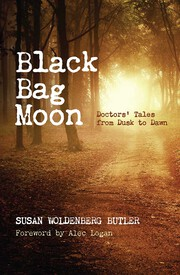 Black Bag Moon: Doctors' Tales from Dusk to Dawn