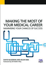 Making the Most of Your Medical Career: Maximising Your Chances of Success