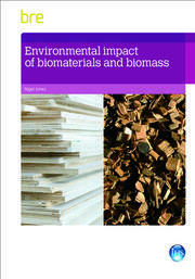Environmental Impact of Biomaterials and Biomass - 1st Edition book cover