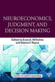 Neuroeconomics, Judgment, and Decision Making - 1st Edition book cover