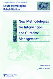 New Methodologies for Intervention and Outcome Measurement: A Special Issue of Neuropsychological Rehabilitation