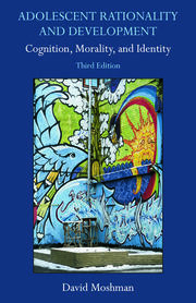Adolescent Rationality and Development - 3rd Edition book cover