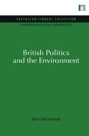 Environmentalism and Politics Set - 1st Edition book cover