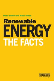 Renewable Energy - The Facts - 1st Edition book cover