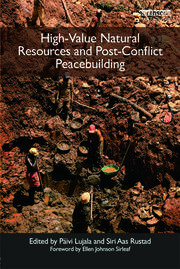 High-Value Natural Resources and Post-Conflict Peacebuilding - 1st Edition book cover