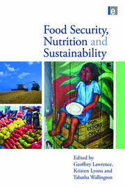 Food Security, Nutrition and Sustainability - 1st Edition book cover