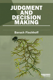 Judgment and Decision Making - 1st Edition book cover