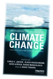 Reframing the Problem of Climate Change - 1st Edition book cover