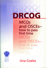 DRCOG MCQs and OSCEs - how to pass first time