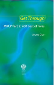 Get Through MRCP Part 2: 450 Best of Fives, 2nd edition