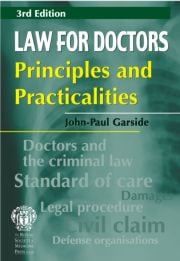 Law for Doctors: Principles and Practicalities, 3rd edition - 3rd Edition book cover