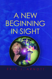 A New Beginning in Sight - 1st Edition book cover
