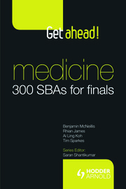 Get ahead! Medicine: 300 SBAs for Finals - 1st Edition book cover