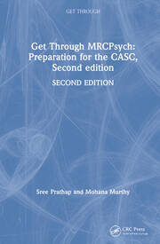 Get Through MRCPsych: Preparation for the CASC, Second edition