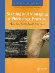 Practical Phlebology: Starting and Managing a Phlebology Practice