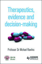 Therapeutics, Evidence and Decision-Making